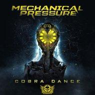 Mechanical Pressure - Cobra Dance (Original Mix)