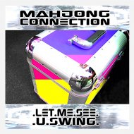 Mahjong Connection - U Don\'t Like Funky Music (Extended Mix)