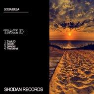 Sosa Ibiza - Track ID (Original Mix)