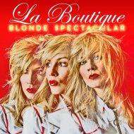 La Boutique  - Blonde Spectacular (Fed Conti Swedish Blonde Instrumental)