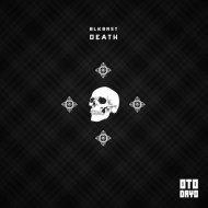 BLKBRST - Death (Original Mix)