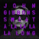 John Gibbons - Sweat (A La La La La Long) (Original Mix)