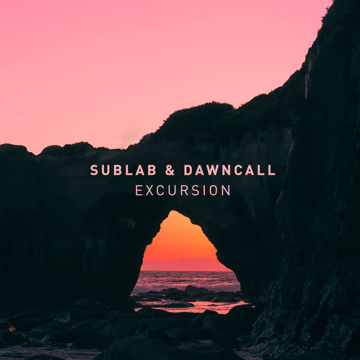 Sublab & Dawncall -  Excursion (Original Mix)