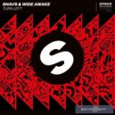 Snavs & WiDE AWAKE -  Turn Left (Original Mix)