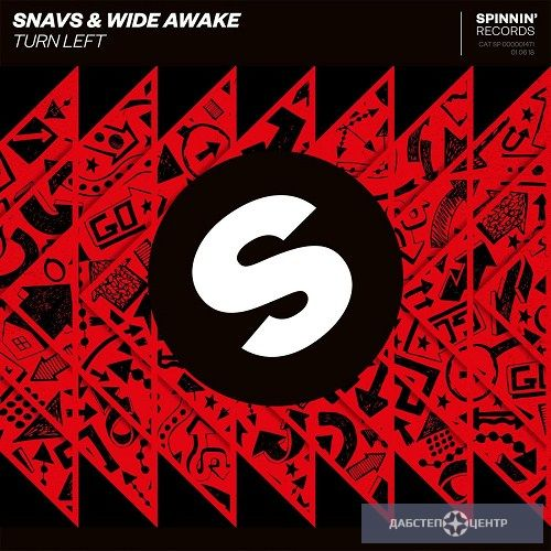 Snavs & WiDE AWAKE -  Turn Left (Original Mix)