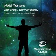 Walid Adriano - Spiritual Energy  (Original Mix)