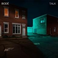 BODÉ - Talk  (Extended Mix)