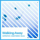 Craig David - Walking Away (Suprafive & CandyWeed Remix Wave)