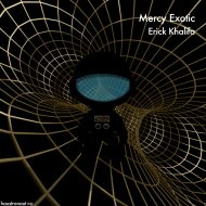 Erick Khalifa - Mercy Exotic (Original)