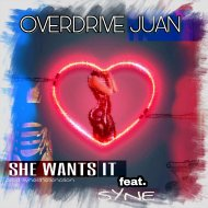 Overdrive Juan & Syne - She Wants It (feat. Syne) (Clean)