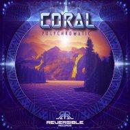 Coral - Magic Lives Here (Original Mix)