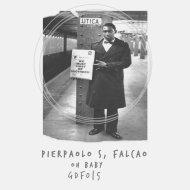Pierpaolo S & Falcao - Oh Baby (Original Mix)
