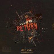 Yukster - Return (Original Mix)