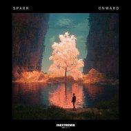 Spark - Onward (Original Mix)