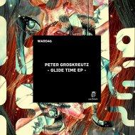 Peter Groskreutz - Tech It Out (Original Mix)