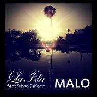 Laisla  &  Sylvia DeSario  - Malo (feat. Sylvia DeSario) (Mahjong Dub Mix)