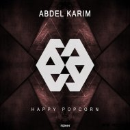 Abdel Karim - Happy Popcorn (Original Mix)