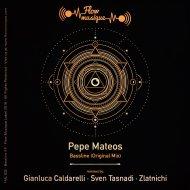 Pepe Mateos  - Bassline (Zlatnichi Remix)