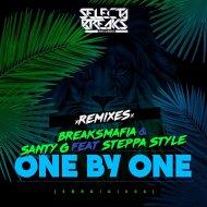 BreaksMafia  &  Santy G  &  Steppa Style  - One By One (feat. Steppa Style) (Detach Remix)