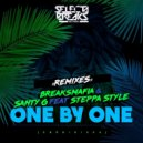 BreaksMafia  &  Santy G  &  Steppa Style  - One By One (feat. Steppa Style) (MURIX Remix)