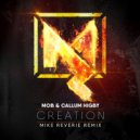 Mob  &  Callum Higby  - Creation (feat. Callum Higby) (Mike Reverie Remix)