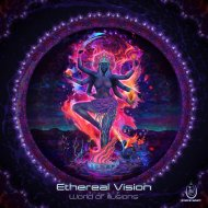 Ethereal Vision - Endless Creations (Original Mix)