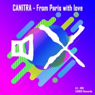 Canitra - From Paris with love (Original Mix)