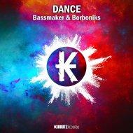 Bassmaker & Borboniks - Dance (Original Mix)