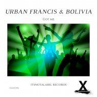 Urban Francis & DJ Bolivia (Canada) - Got Me (Original Mix)