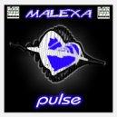 Malexa  - Pulse (Mahjong Connection Extended Remix)