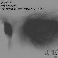 Nikko_M - Madness In Myself (Original mix)