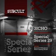 3ICHO - Sound Of Machines (Original Mix)