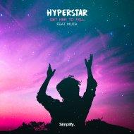 Hyperstar & Muza - Get Her To Fall (feat. Muza) (Original Mix)