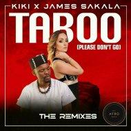 Kiki & James Sekala - Taboo (Please Don\'t Go) (feat. James Sekala) (Original Mix)