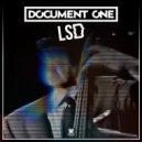 Document One - LSD (Original Mix)