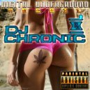 DJ CHRONIC - DIGITAL UNDERGROUND RECOIL -  (Live Mix)