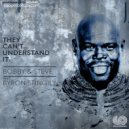 Bobby & Steve feat. Byron Stingily - They Can\'t Understand It  (Vocal Mix)
