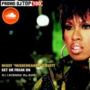 Missy Elliott - Get Your Freak On (DEEJAY_LEGENDA Re-Edit) ()