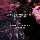 Lane 8 & Anderholm  -  Bluebird  (Original Mix)