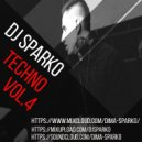 DJ SPARKO - TECHNO  (VOL.4)