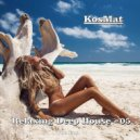 KosMat - Relaxing Deep House - 05 ()