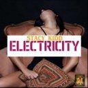 Stacy Kidd - Electricity  (Stacy Kidd House 4 Life Remix)