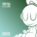 Tom Fall - Cyclone  (Extended Mix)
