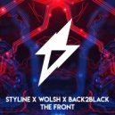 Styline X Wolsh X Back2Black - The Front (Original Mix)