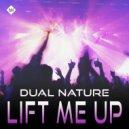 Dual Nature - Lift Me Up (Club Mix)