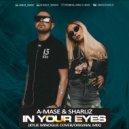 A-Mase & Sharliz - In Your Eyes (Radio Mix)
