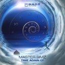 Master Simz - About Time (Original Mix)