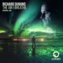 Richard Durand - The Air I Breathe (Extended Mix)