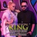 Mario Joy feat. Anda Adam - King  (Rino Aqua & MD Dj Remix)