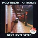 Artifakts & Daily Bread - Next Level Style (Original Mix)